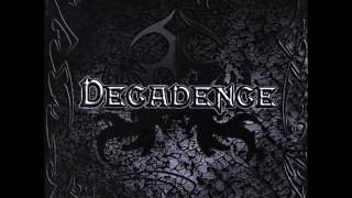 Watch Decadence Heavy Dose video