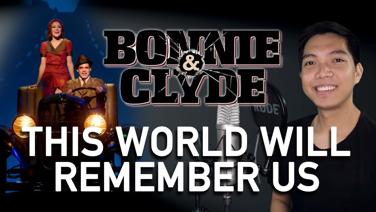 This World Will Remember Us (Clyde Part Only - Instrumental) - Bonnie & Clyde