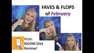 FEB Faves & Flops + NOOM REVIEW  Natasha-FOUND-Hair-Skin-MORE!