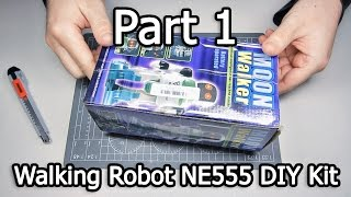 Walking Robot NE555 DIY Kit - Part 1/3 - Unboxing (Banggood - PID 1009187)