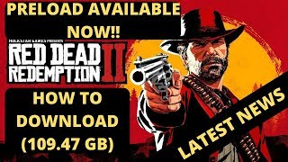Red Dead Redemption 2 How To Preload Now| Preload Is Available| How To Download Now| Dev Error