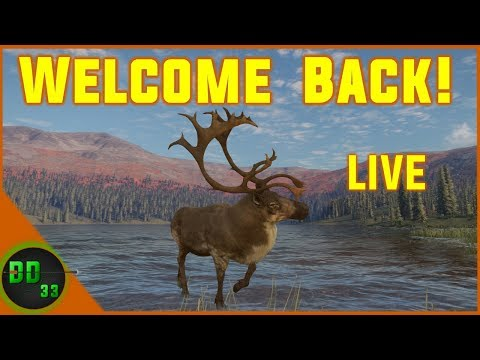1st Time Streaming In Almost 6 Months Live!!  Call Of The Wild 2019