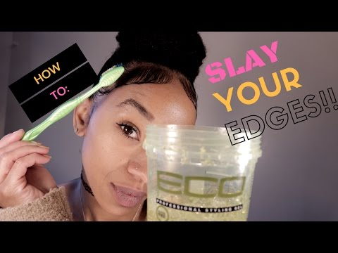 HOW TO LAY & SLAY YOUR EDGES 3 WAYS| NATURAL HAIR