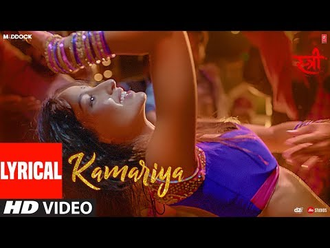 Lyrical :Kamariya Video Song | STREE |Nora Fatehi | Rajkummar Rao | Aastha Gill,Divya Kumar Mp3