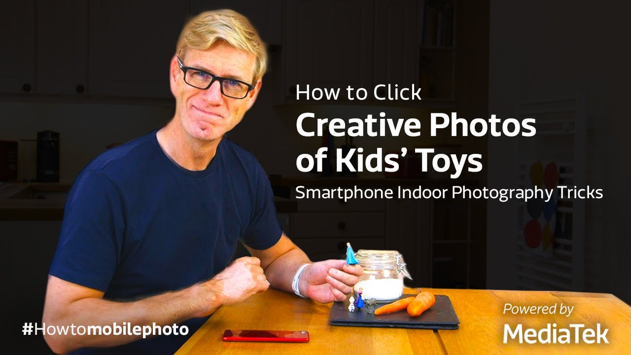 How to Click Creative Photos of Kids' Toys | Smartphone Indoor Photography Tricks