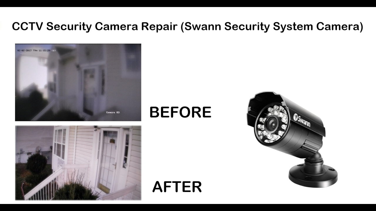 CCTV Security Camera Repair (Swann Security System Camera) - YouTube