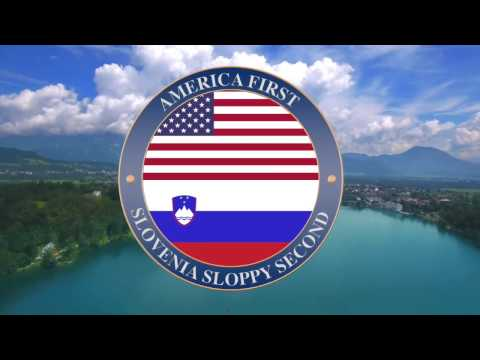 America first... Slovenia second (OFFICIAL)