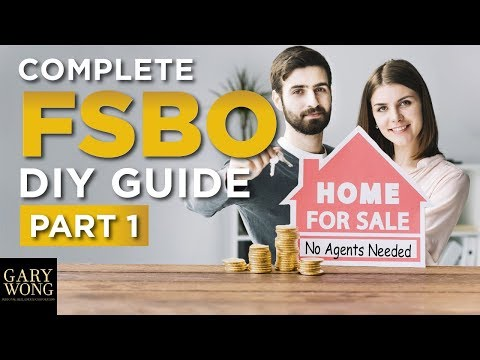 How To Sell Your Home Without An Agent | Complete FSBO DIY Guide | Part 1