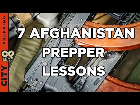 7 prepper lessons I learned in Afghanistan