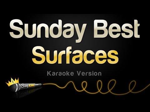 Surfaces   Sunday Best Karaoke Version
