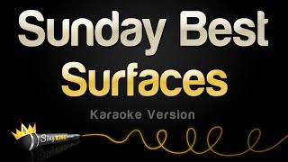 Download lagu Surfaces - Sunday Best (Karaoke Version)