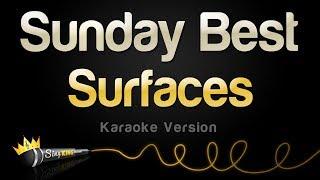 Download Surfaces - Sunday Best (Karaoke Version)