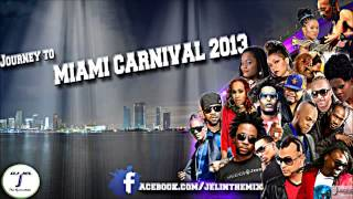 Gambar cover DJ JEL PRESENTS JOURNEY TO MIAMI 2013 Soca Mix