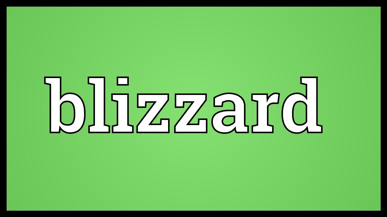 Blizzard Meaning Youtube