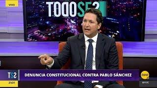 Todo Se Sabe │Daniel Salaverry niega que denuncia contra el fiscal Sánchez sea por Joaquín Ramírez
