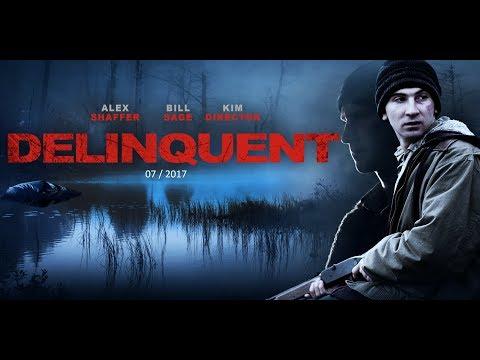 Delinquent  2016  Bill Sage, Kim Director HD