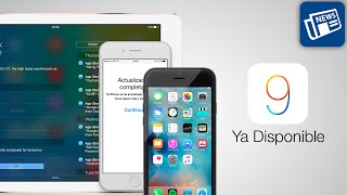 iOS 9 ya disponible, primeras impresiones