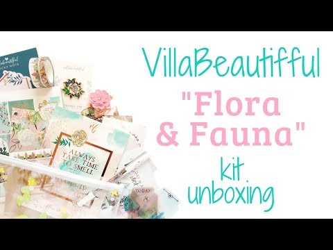 "VillaBeautifful ""Flora & Fauna"" Kit Unboxing"