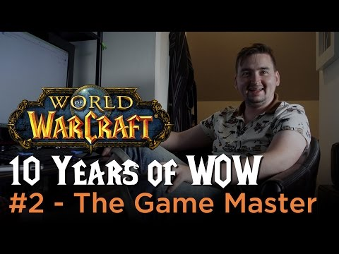 The Game Master - 10 Years of WoW #3