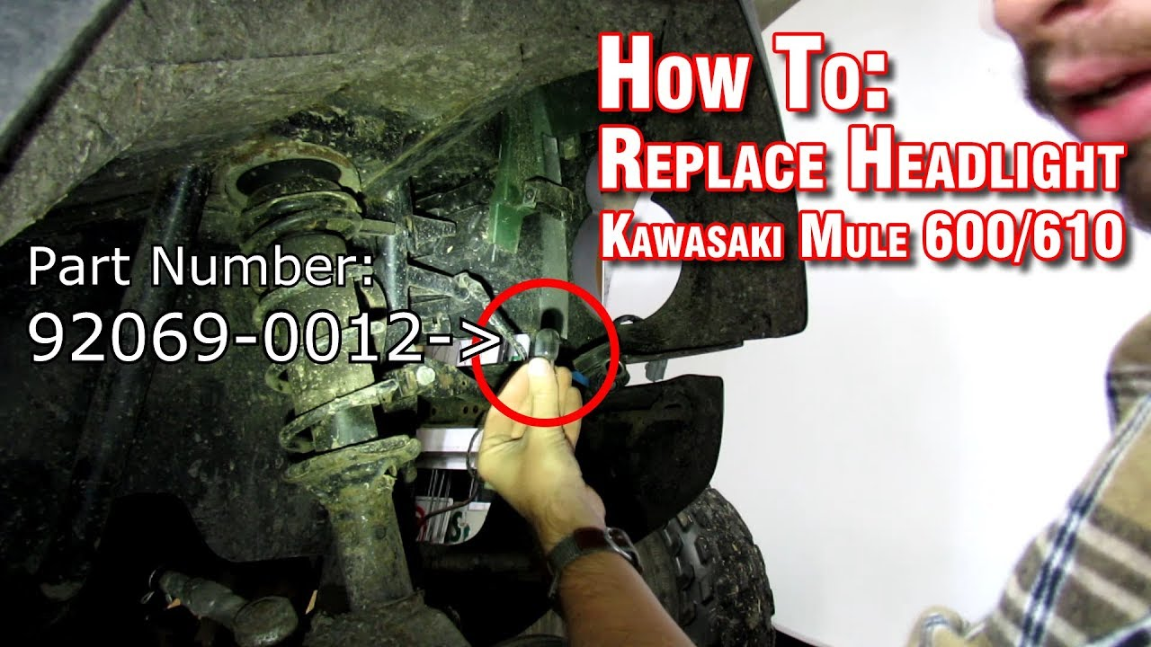 How To: Headlight Change - Kawasaki Mule 600 & 610