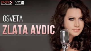 Video Zlata Avdic - 2010 - Osveta download MP3, 3GP, MP4, WEBM, AVI, FLV November 2017
