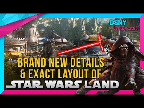 New Details & Exact Layout of STAR WARS Galaxy's Edge at Disneyland - Disney News - 11/19/17