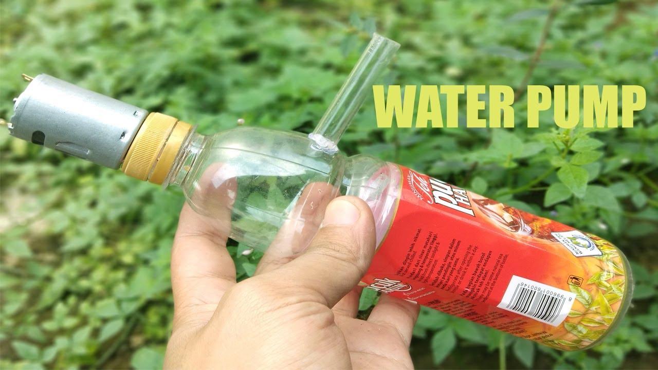 Cara Membuat Pompa Air Dari Botol Bekas How To Make Water Pump Youtube
