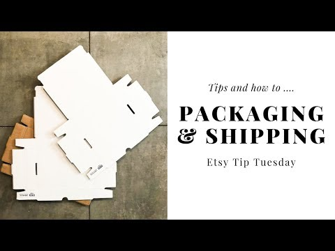 Shipping And Packaging Tips for Etsy 2019