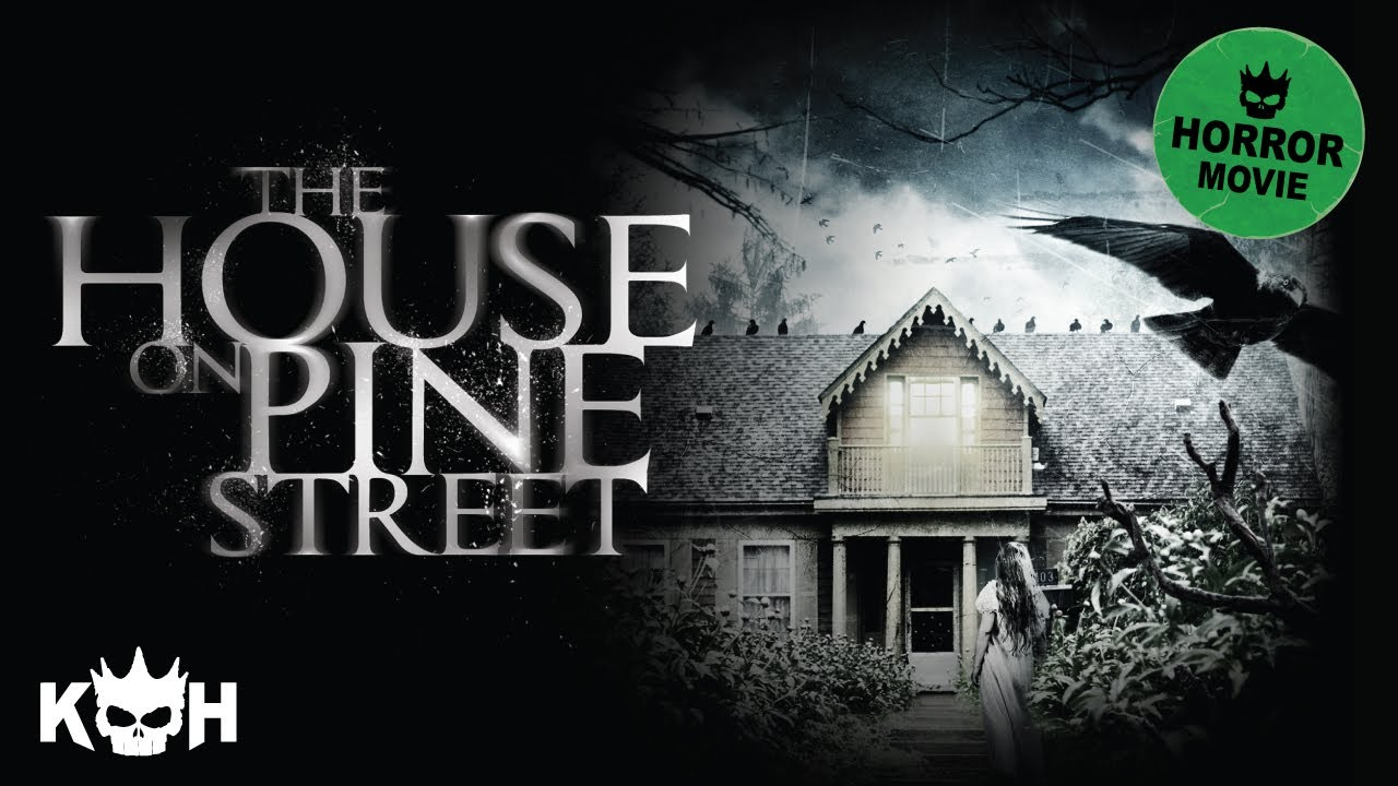 The House on Pine Street | Full FREE Horror Movie