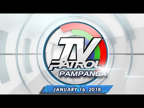 TV Patrol Pampanga - Jan 16, 2018