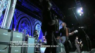 "Dropkick Murphys ""The State Of Massachusetts"" Live Video"