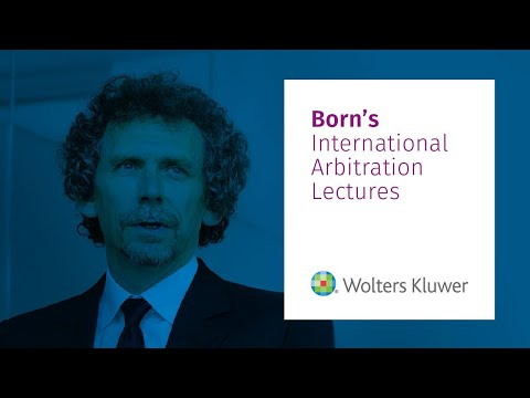 Born - International Arbitration lectures
