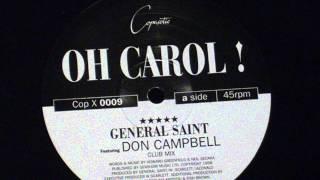 Oh Carol ! - General Saint (feat.don campbell