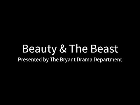Bryant High School Presents Disney's Beauty & The Beast