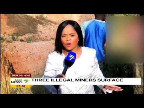 [BREAKING NEWS] Three illegal miners surface