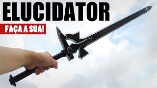 Kirito Elucidator – Faça A Sua! (sword Art Online)