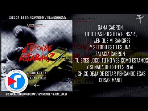 Donde Estaban - Kendo Kaponi ft Gama La Sensa