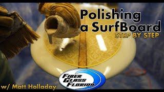 Polishing a surfboard : h๐w to polish a surfboard