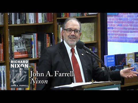"""John A. Farrell, """"Nixon"""""""