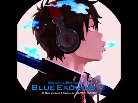Ao no Exorcist Third movement- U & Cloud (Ao no Exorcist OST 1)