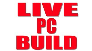 THE $1800 EVERYTHING PC - Gaming/Work/Whatever - PC Build - LIVE
