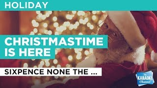 "Christmastime Is Here in the Style of ""Sixpence None the Richer"" karaoke with lyrics (no lead vocal)"