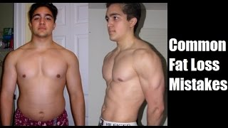 7 Common Fat Loss Mistakes & Tips