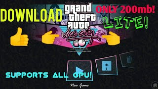 How to download GTA Vice City lite!! 200mb only!!
