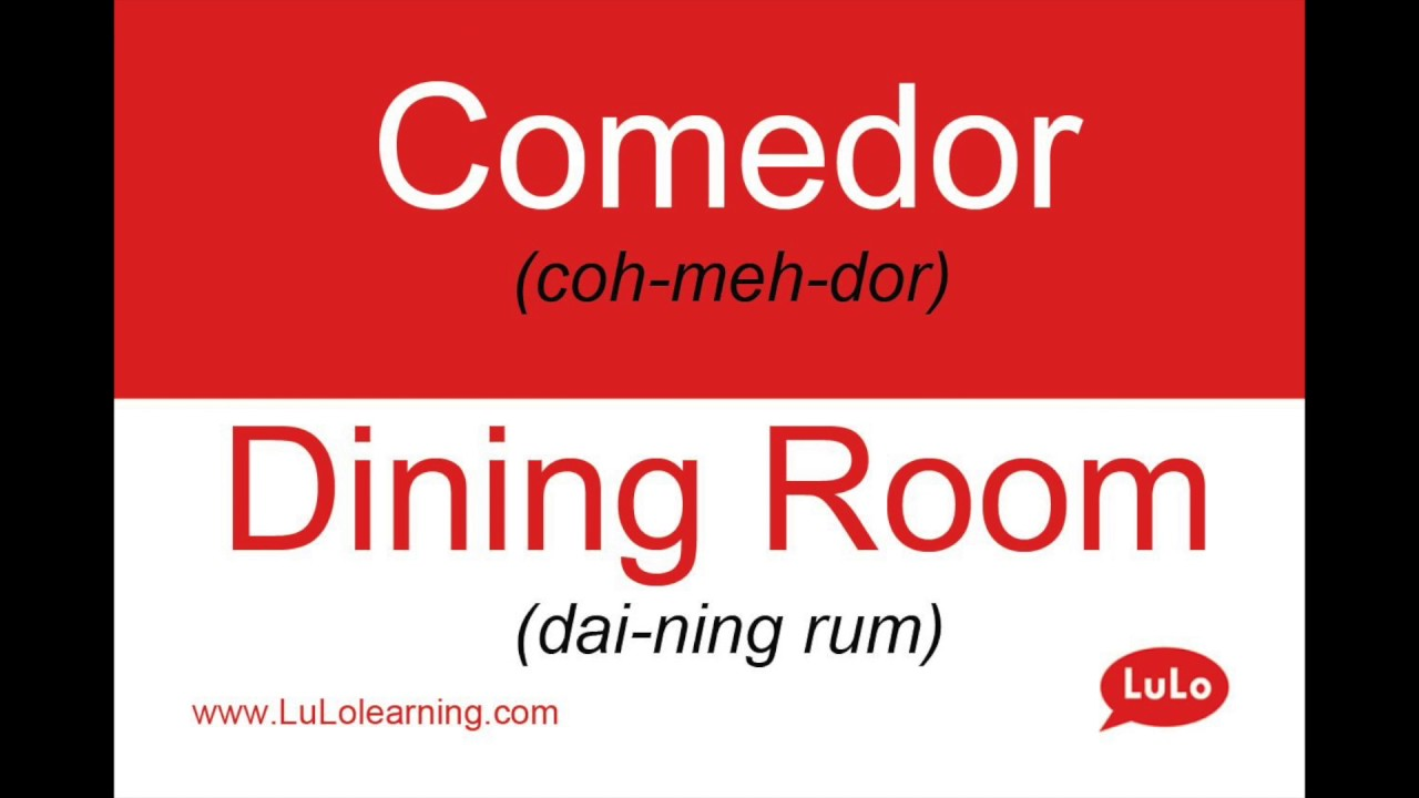 Cómo se dice Comedor en Inglés = How to say Dining Room in Spanish ...