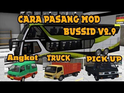Cara Mudah Pasang Mod Angkot Truk Pick Up Bussid V2 9 Youtube