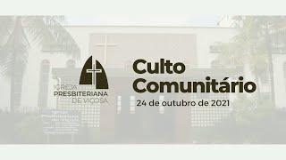Culto Comunitário IPV (24/10/2021)