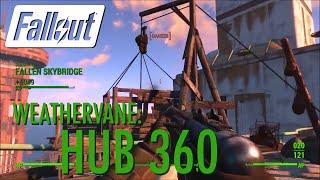 Fallout 4 - Weathervane: Hub 360