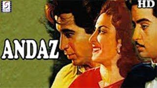 Andaz l Dilip Kumar, Raj Kapoor, Nargis l 1949