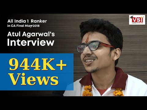 All India 1st Ranker in CA Final May 2018 - Atul Agarwal's Interview